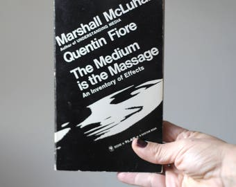 """First pocket edition """"The Medium is the Massage"""", of Marshall McLuhan and Quentin Fiore"""