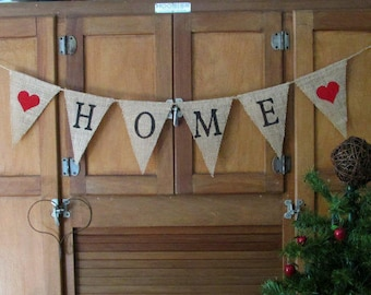 HOME Burlap Banner, Burlap Bunting, Hearts, Housewarming, New Home, Mantel Banner, Home Decor