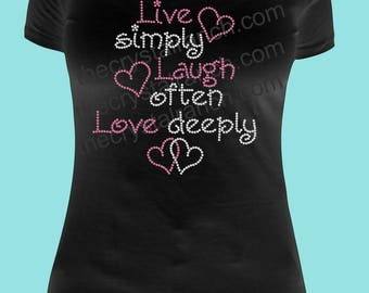 Live Simply Laugh Often Love a lot Rhinestone Tee TG089