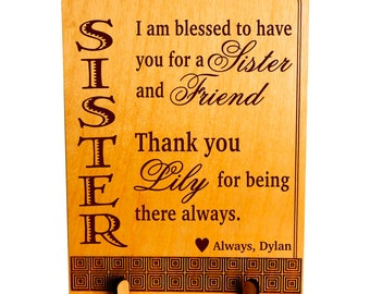 Gift for Sister and Friend - Gifts for Big Sister Personalized - Sister Birthday Gift from Sister or Brother - Plaque, PLS013