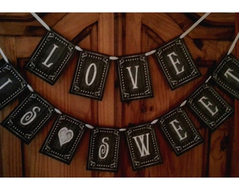 Love Is Sweet Wedding Banner - Download and Printable - DIY - Chalkboard style - Black and White