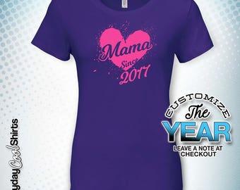 Mama Since (Any Year), Mama Gift, Mama Birthday, Mama tshirt, Mama Gift Idea, Baby Shower, Pregnancy