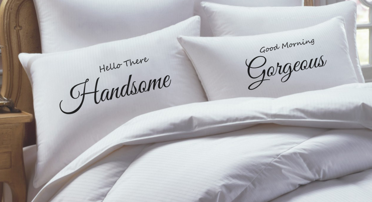 His and Her Pillowcase set hello there handsome good morning