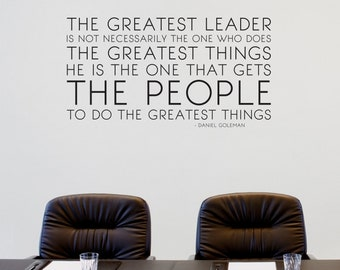 The Greatest Leader Wall Decal Daniel Goleman Quote - Business Office Vinyl Words