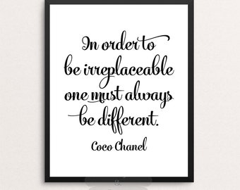Coco Chanel In order to be irreplaceable one must always be different Chanel print Chanel decor Coco wall art modern decor modern print dorm