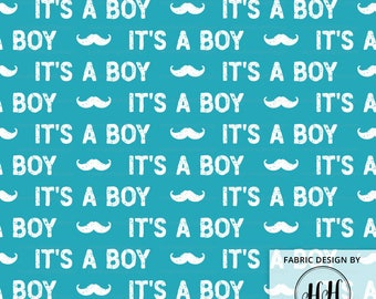 IT'S A BOY Fabric / Little Man Mustache / Baby Shower Fabric / Gender Reveal Ideas / Blue Baby Boy Fabric Print in Yards & Fat Quarter