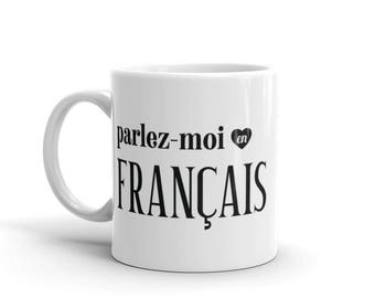 Talk to Me In French Mug, Learn French Study Gift, French Lover Student Teacher Gift, Francophile Language Travel Mug, I Love French Mug