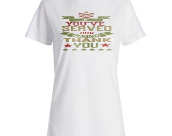 If youve served our nation Ladies T-shirt w165f