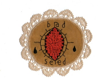 Bad Seed - Hand Embroidery Patches