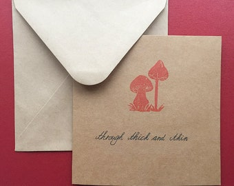 Through thick and thin. Hand-printed greeting card.