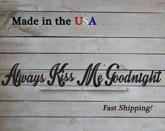 Always Kiss Me Goodnight, 4 Piece Set, Bedroom Wall Art, Wedding Gift,