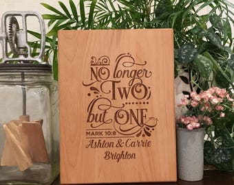 Personalized Cutting Board, No Longer Two but One, Mark 10:8, Wedding Gift, Bridal Shower, Engagement, Custom Cheese Board, New Home Gift