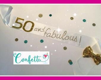 50 and Fabulous sash 50th Birthday Sash Party Sash Adult birthday sash 50th birthday sash rhinestone sash theme white and gold
