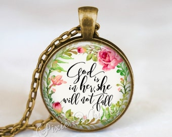 BIBLE SCRIPTURE Necklace, God Is In Her She Will Not Fall, Bible Pendant, Christian Necklace, Bible Keychain, Quote Necklace, Quote Pendant