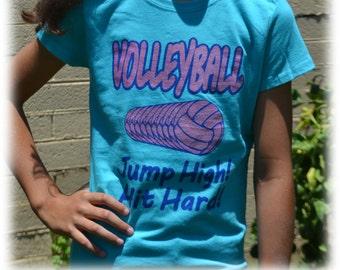 Girls Volleyball Shirt - Volleyball Gift - Volleyball tShirt Blue Jump High Hit Hard - Volleyball Mom - Volleyball Team - Beach Volleyball