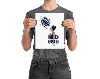 Too High Girl Cannabis Art Print