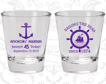 45th Birthday Shot Glasses, Personalized Birthday Shot Glass, Anchors Aweigh, Nautical Birthday, Anchor Birthday (20023)