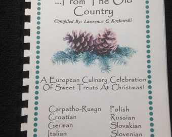 Christmas cookies, cakes,& pastries... From the old country