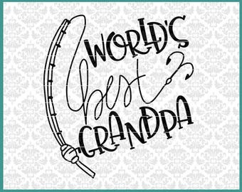 World's Best Grandpa svg, Fishing Svg, Fisherman Svg, Fishing with Grandpa svg, Svg Files, Grandpa svg, Father's Day svg, Fishing Pole svg