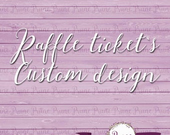 Raffle ticket's Custom design