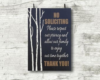 No solicitation - no soliciting - respect privacy sign - funny wood sign - READY TO SHIP