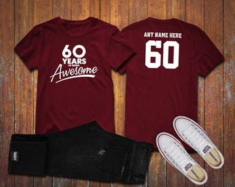 60 Years Of Being Awesome 60th Birthday Party Shirt Old Personalized