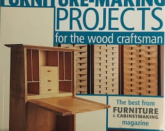Furniture-Making Projects for the Wood Craftsman by Furniture & Cabinetmaking Magazine