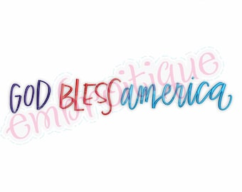God Bless America  -Instant Download Machine Embroidery Design