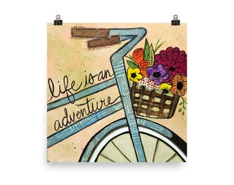 Life is an adventure - Poster