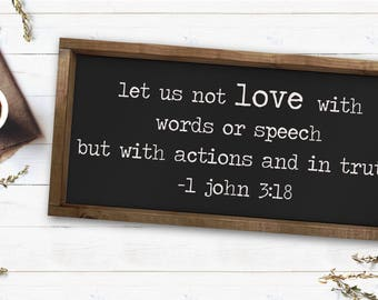Let Us Not Love|Quote|Wood Sign