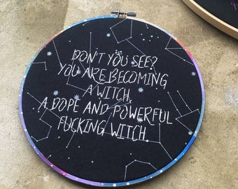 A dope and powerful witch  - hand drawn, painted and embroidered hoop art Broad City inspired wall hanging