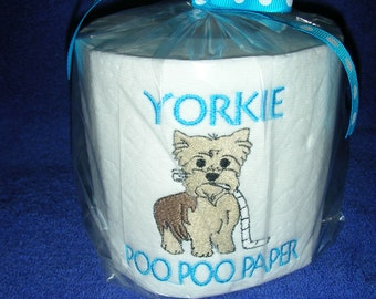 """Yorkshire Terrier YORKIE """"Poo Poo Paper"""" Toilet Paper - For the dog lover who has everything... Great Gift"""