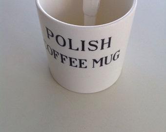 Vintage Humorous Polish Coffee Mug