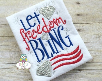 Let Freedom Bling Shirt, Red White & Blue Patriotic or 4th of July Shirt or Bodysuit, Independence Day, Fireworks, 4th of July