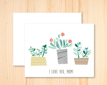 I love you Mom, Thanks Mom, Happy Mother's Day, Mother's Day Card, Succulent Cacti Flower Card, Stationery, Hand Drawn, Illustration
