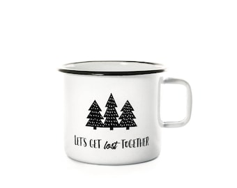 Enamel cup / travel mug / gift cup / coffee cup / lets get lost together
