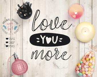 love svg, valentine's svg, love quote, valentine's day svg, love quote, love design for cricut, silhouette cameo, romance svg, couple svg
