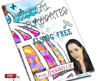 Art Journal Playdate with Jennibellie ~ Flying Free PDF VERSION