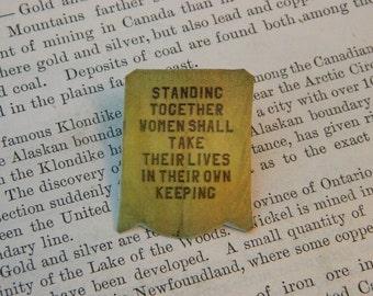 Feminist brooch Inspirational Suffragette Banner Feminist lapel pin