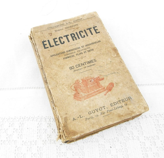 Antique French Early Text Book about Electricity with Illustrations 184 pages Pre 1897, Victorian Hobby Entertainment Curios from France
