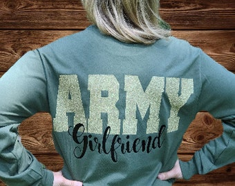 Army Girlfriend, Long Sleeve Tee. Military Green Tee, Army TShirt
