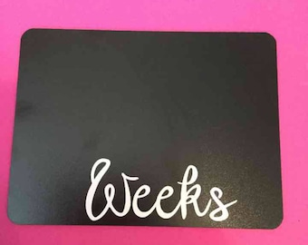 "Fun Weekly pregnancy chalkboard 6x8"""