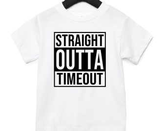 Straight outta Timeout, straight outta bed, Kids shirt, funny kids shirts, gifts for toddlers, straight outta, straight outta kindergarten