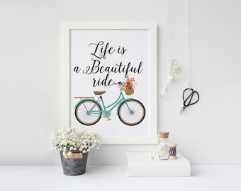 "PRINTABLE Art ""Life is a Beautiful ride"" Typography Art Print Floral Quote Floral Print Floral Art Nursery Art Nursery Print Home Decor"