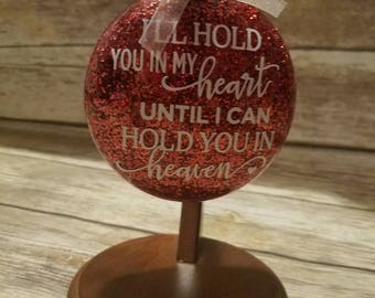 I'll hold you in my heart memory ornament