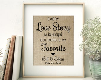 Every Love Story Is Beautiful Burlap Print | Wedding Gift | Anniversary Gift for Him | Husband Gift | 1st 10th Wedding Anniversary for Wife