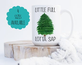 National Lampoon's Christmas Vacation - Griswolds - Little Full Lotta Sap - Coffee Mug