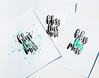 Bless This Mess Hand-Lettering Watercolour Piece