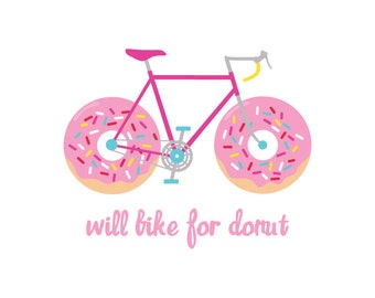 Will Bike For Donut - 8X10 Printable Digital Art, Bike, Bicycle, Donut, Motivational, Workout, Poster, Print, Quote