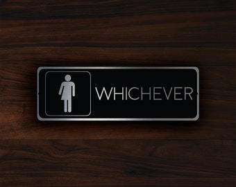WHICHEVER RESTROOM SIGN, Whichever Restroom Door Sign, Restroom Signs Restroom Decor, Whichever Sign, Whichever Plaque, Whichever Toilet